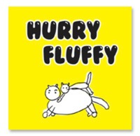 HURRY FLUFFY