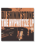THE HYPNOTIZE LP - dj shinin'stone