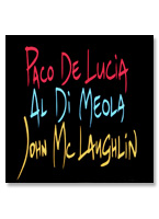 [LP] Paco De Lucia, Al Di Meola & John McLaughlin - The Guitar Trio