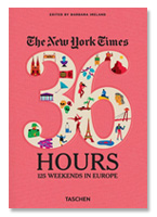[재입고] The New York Times. 36 Hours. 125 Weekends in Europe