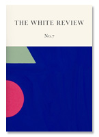 The White Review 7호