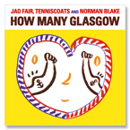 [3차 입고] Jad Fair, Tenniscoats and Norman Blake - How Many Glasgow