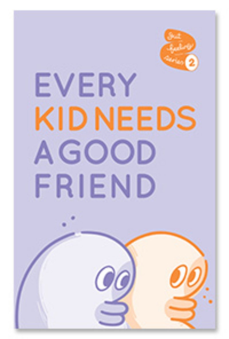 [재입고] EVERY KID NEEDS A GOOD FRIEND